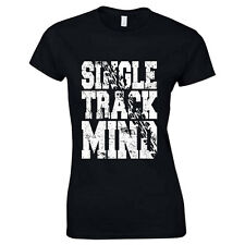 Single Track Mind Mountain Bike BMX Freestyle Off Road Racing Women's T Shirt