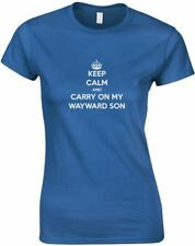 Keep Calm and Carry On My Wayward Son, Ladies Printed T-Shirt