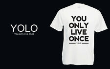 You Only Live Once #Yolo Wag Funny Unisex Drake Lil Wayne Music Tee Top New