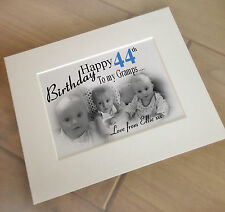 Personalised print and mount for photo frame, 44th birthday or any age?? gift