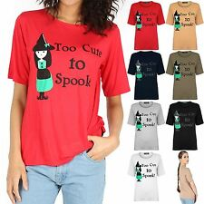 Womens Too Cute To Spook Halloween TShirt Ladies Baggy Oversize Plus Size 8-22