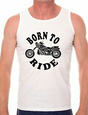 Born To Ride Motorbike Gift Present Vest Gym Athletic Top Size S-XXL