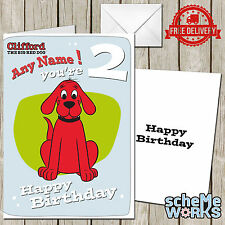 Clifford Big Red Dog Personalised Greeting Birthday Card CA016