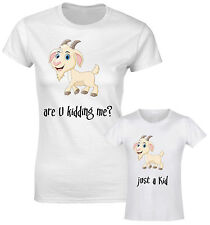 Are You Kidding Me? Just A Kid Goat Character Mum Daughter Son Matching T shirt