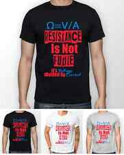 Resistance Is Not Futile T Shirt Unisex Gift Present Nerd Electrician Science