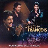 FRANCOIS Frederic - Olympia 2002 spectacle integral - CD Album