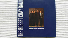 The Robert Cray Band Don't Be Afraid of the Dark (Rare/N Mint) 1988 UK CD Promo