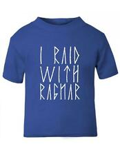 I Raid With Ragnar Toddler T-Shirt / Baby T-shirt