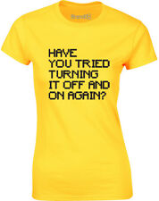 Brand88 - Have You Tried..., Ladies Printed T-Shirt