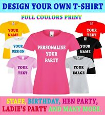 Women Printing Personalised Photo Text Logo T-Shirt Stag Hen Staff Party lady