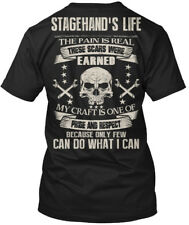 Stagehand Pride And Respect! - Stagehand's Life The Hanes Tagless Tee T-Shirt