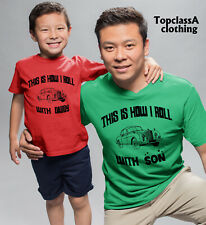 This is how we Roll daddy and son dad son family Matching T shirts