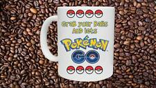 Grab Your Balls Pokemon Go - Funny Novelty Mug - Pokemon Addict Pikachu Gift