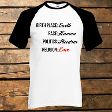 Birthplace Earth T-Shirt, Politics, Religion, Love, Freedom, Race, Human, Summer
