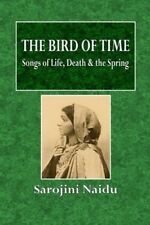 The Bird of Time: Songs of Life, Death & the Spring