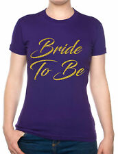 Bride To Be Hen Party Wedding Favour Gift Bridesmaid Funny Ladies T-shirt