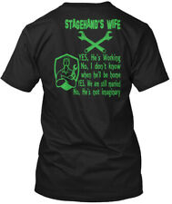 Stagehand Wife - Stagehand's Yes,he's Working No,i Hanes Tagless Tee T-Shirt