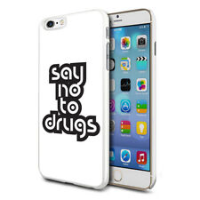 Dire No a Droghe Custodia Rigida Cover per Apple Samsung & Varie Telefoni - 06