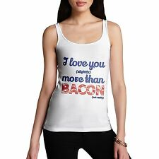 Women's I Love You Slightly More Than Bacon Funny Tank Top