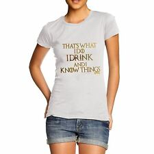 Twisted Envy Women's I Drink And I Know Things T-Shirt