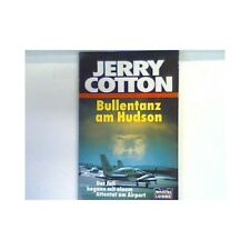 Bullentanz am Hudson : Kriminalroman. 31364 : Jerry Cotton Cotton, Jerry: