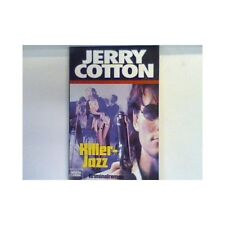 Killer-Jazz : Kriminalroman. Bd. 31448 : Jerry Cotton Cotton, Jerry: