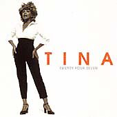 Tina Turner - Twenty Four Seven: CD Album - Incs; When The Heartache Is Over