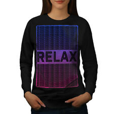 Wellcoda Relax Quote Chill Womens Sweatshirt, Funny Casual Pullover Jumper
