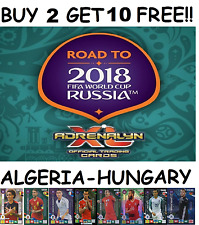 PANINI ADRENALYN ROAD TO WORLD CUP 2018 FOOTBALL CARDS SINGLES *ALGERIA-HUNGARY*