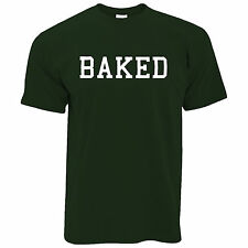 BAKED Hipster Fashion Swag Dope Hype Cool Funny Slogan Mens Tshirt