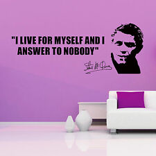 Steve McQueen I Live For Myself and answer para Nobody Adhesivo de vinilo pared