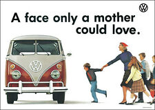 VW Camper Van Type II Classic Van 'Mother Could Love' Picture Poster Print A1