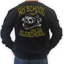 BIKER Sweater THERE IS NO SCHOOL LIKE THE OLDSCHOOL  Motorrad Rocker MC S-3XL