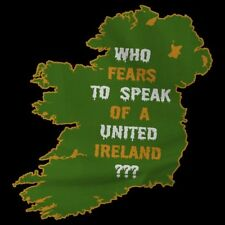 Irish Republican T-Shirt - Who Fears to Speak of a United Ireland?