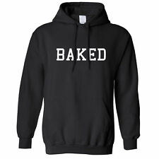 BAKED Hipster Fashion Swag Dope Hype Cool Funny Slogan Unisex Hoodie