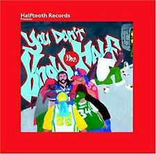 Halftooth Presents... You Dont Know The Half [CD]