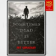 Pet Sematary Horror/Thriller 2019 Movie Poster #1 Stephen King | A4 A3 A2 A1 |