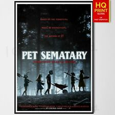 Pet Sematary Horror/Thriller 2019 Movie Poster #4 Stephen King | A4 A3 A2 A1 |