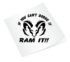 Cant Dodge it, Ram it Dodge SRT Car Pickup Truck Decal