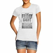 Women's Got Out Friday Night Funny Weekend T-Shirt