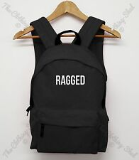 RAGGED Funny Unisex Back pack Hipster Bag COMME NEW Holdall School HOMIES Dope