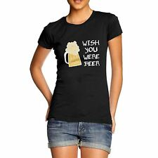 Twisted Envy Women's Wish Your Were Beer Funny T-Shirt