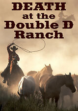 Death at the Double D Ranch - 6, 8, 10, 12  player games