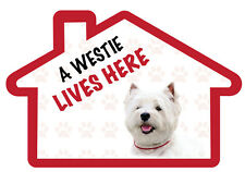 A Westie Lives Here Vinyl Dog House Home Decal Sticker Pet Lover