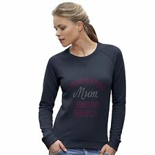 Women's Congratulations Mum I Turned Out Perfectly Rhinestone Sweatshirt
