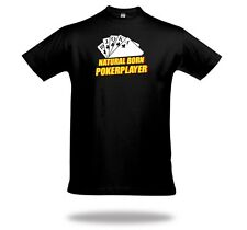 Natural Born Pokerplayer Texas Holdem No Limit Poker Pokershirt von Shirtcharts