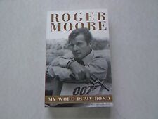 My Word is My Bond. The Autobiography. Moore, Roger: