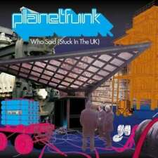 Planet Funk - Who Said (Stuck In The UK) (CD, Maxi) CD - 649