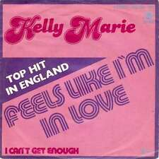 "Kelly Marie - Feels Like I'm In Love (7"", Single) Vinyl Schallplatte - 1312"