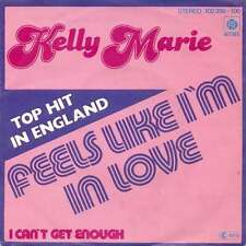 "Kelly Marie - Feels Like I'm In Love (7"", Single,  Vinyl Schallplatte - 6013"